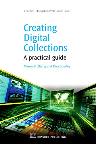 9781843343974: Creating Digital Collections: A Practical Guide (Chandos Information Professional Series)