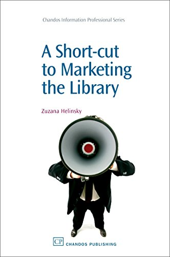 9781843344261: A Short-Cut to Marketing the Library (Chandos Information Professional Series)