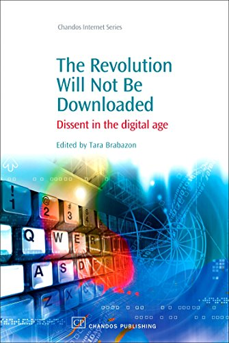 9781843344599: The Revolution Will Not Be Downloaded: Dissent in the Digital Age (Chandos Internet)