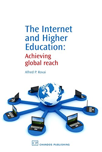 9781843345244: The Internet and Higher Education: Achieving Global Reach (Chandos Learning and Teaching Series)