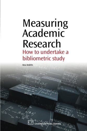 9781843345282: Measuring Academic Research: How to Undertake a Bibliometric Study