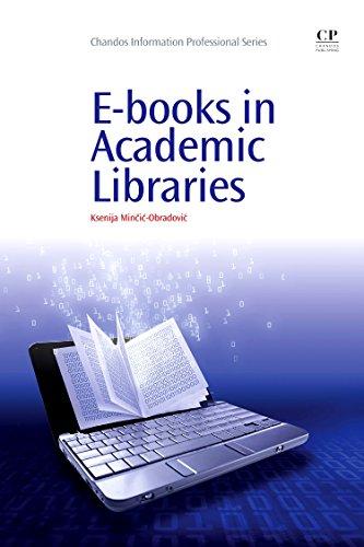 E-books in Academic Libraries (Chandos Information Professional: Mincic-Obradovic, Ksenija