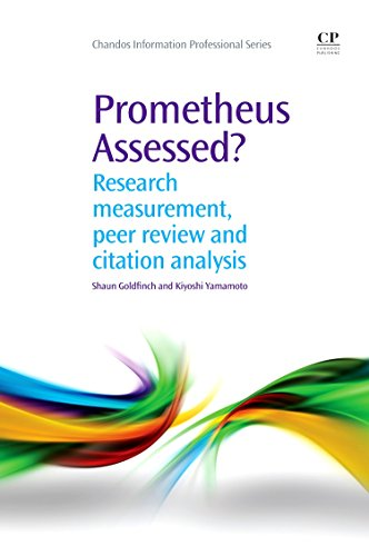 Prometheus Assessed?: Research Measurement, Peer Review, and: Shaun Goldfinch, Kiyoshi
