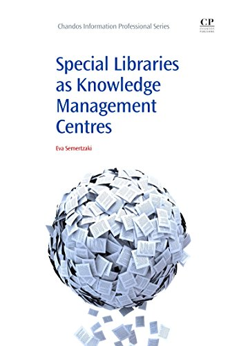 9781843346135: Special Libraries as Knowledge Management Centres (Chandos Information Professional Series)