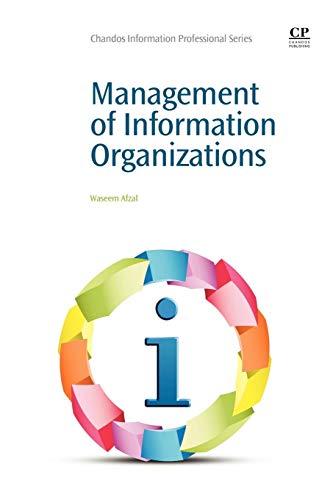 9781843346241: Management of Information Organizations (Chandos Information Professional Series)