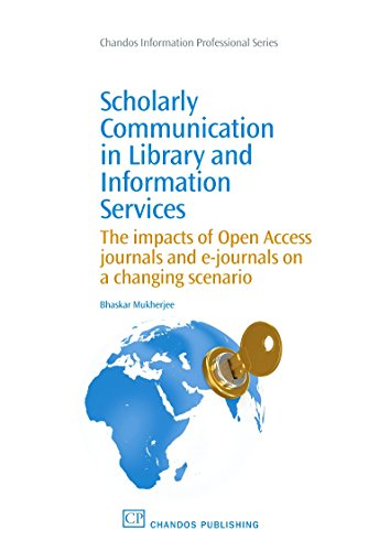 Scholarly Communication in Library and Information Services: The Impacts of Open Access Journals ...