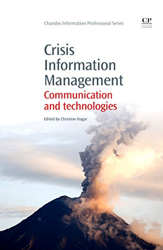 Crisis Information Management: Communication and Technologies (Chandos Information Professional ...