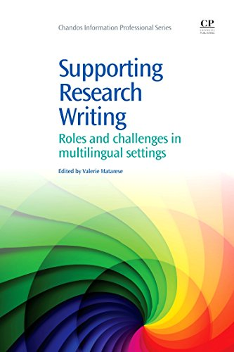 9781843346661: Supporting Research Writing: Roles and Challenges in Multilingual Settings (Chandos Information Professional Series)