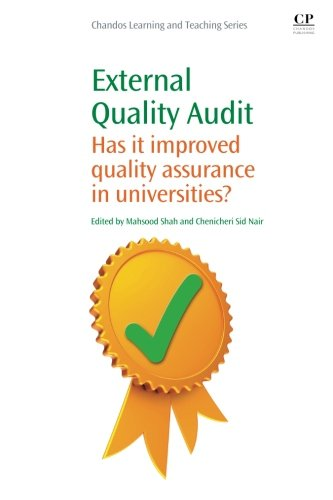 9781843346760: External Quality Audit: Has It Improved Quality Assurance in Universities? (Chandos Learning and Teaching Series)