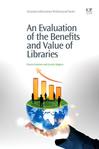 9781843346869: An Evaluation of the Benefits and Value of Libraries (Chandos Information Professional Series)