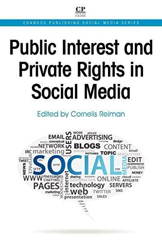 9781843346937: Public Interest and Private Rights in Social Media (Chandos Publishing Social Media Series)