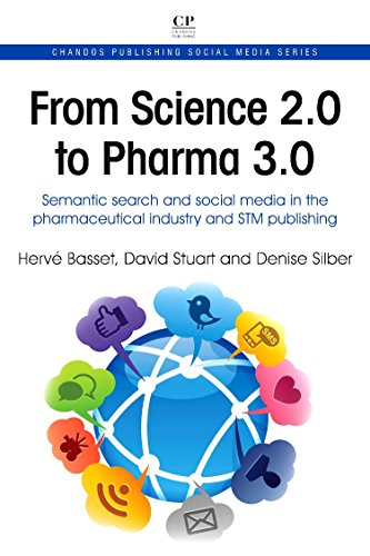 9781843347095: From Science 2.0 to Pharma 3.0: Semantic Search and Social Media in the Pharmaceutical industry and STM Publishing