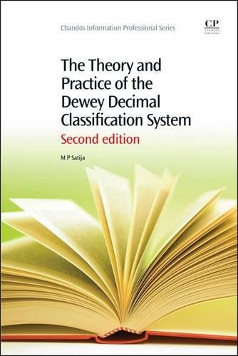 9781843347385: The Theory and Practice of the Dewey Decimal Classification System, Second Edition (Chandos Information Professional Series)