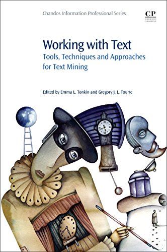 9781843347491: Working with Text: Tools, Techniques and Approaches for Text Mining (Chandos Information Professional Series)