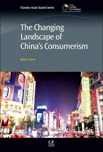 9781843347613: The Changing Landscape of China's Consumerism (Chandos Asian Studies Series)