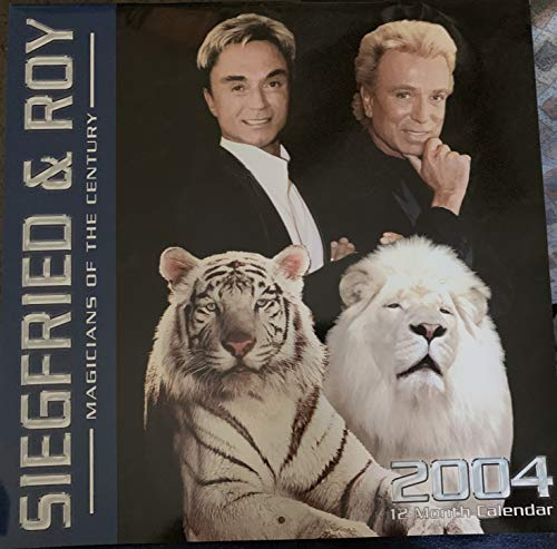 9781843352426: The Official Siegfried and Roy Calendar: 2004