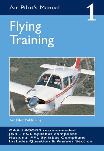 9781843360643: The Air Pilot's Manual Flying Training (Vol 1)