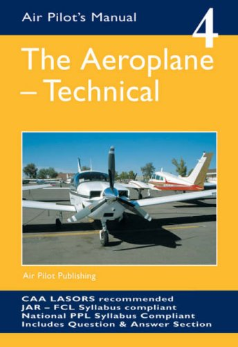 The Aeroplane, Technical (Air Pilot's Manual) (1843360683) by Trevor Thom