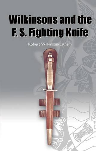 9781843361565: History of the F. S. Fighting Knife