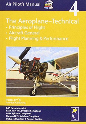 9781843362166: Air Pilot's Manual - Aeroplane Technical - Principles of Flight, Aircraft General, Flight Planning & Performance: Volume 4 (Air Pilots Manual 04)