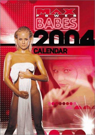 9781843372356: Max Babes (Max Power) 2004 Calendar