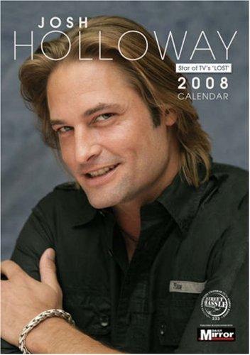 9781843378686: Josh Holloway (Lost) Calendar 2008 (A3 Calendar)