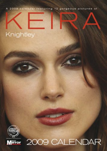 9781843379263: Keira Knightley 2009 Calendar SHS623 (A3 Calendar)