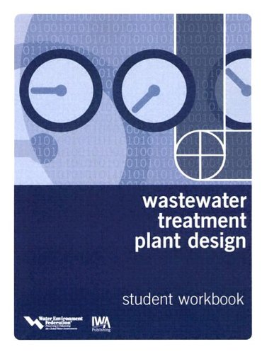 9781843390527: Wastewater Treatment Plant Design: Textbook and Workbook Set