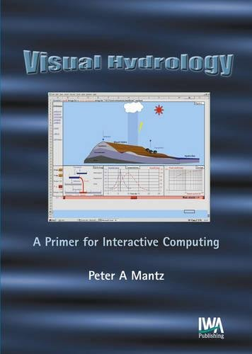 9781843390565: Visual Hydrology: A Primer for Interactive Computing