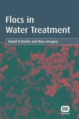 9781843390633: Flocs in Water Treatment