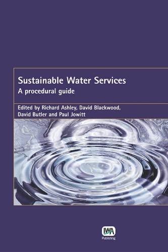 Sustainable Water Services: Ashley, Richard, Blackwood,