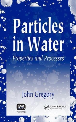 9781843391029: Particles in Water: Properties and Processes
