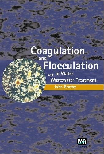 9781843391067: Coagulation and Flocculation in Water and Wastewater Treatment