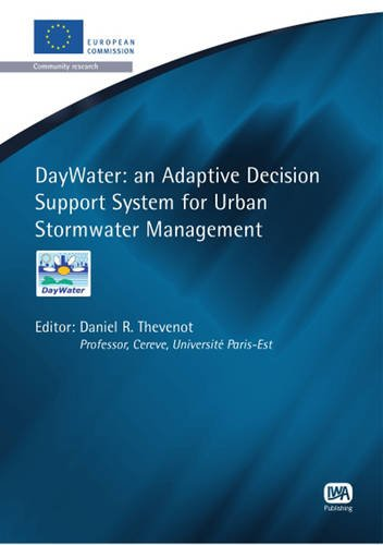 Daywater: An Adaptive Decision Support System for Urban Stormwater Management