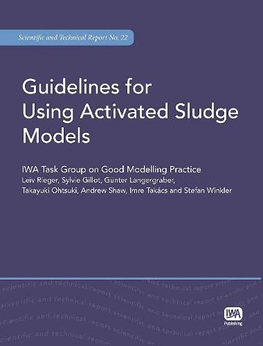 9781843391746: Guidelines for Using Activated Sludge Models (Scientific and Technical Report)
