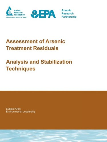Assessment of Arsenic Treatment Residuals: Analysis and Stabilization Techniques