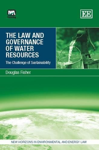 9781843392392: The Law and Governance of Water Resources: The Challenge of Sustainabiltiy (New Horizons in Environmental and Energy Law)