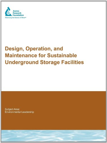 9781843392514: Design, Operation, and Maintenance for Sustainable Underground Storage Facilities (Water Research Foundation Report)