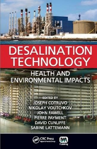 9781843393474: Desalination Technology: Health and Environmental Impacts