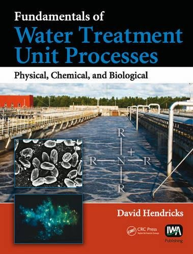 9781843393894: Fundamentals of Water Treatment Unit Processes: Physical, Chemical, and Biological