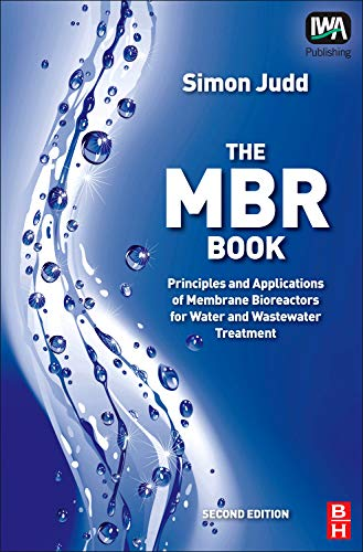 9781843395188: MBR Book: Principles and Applications of Membrane Bioreactors for Water and Wastewater Treatment
