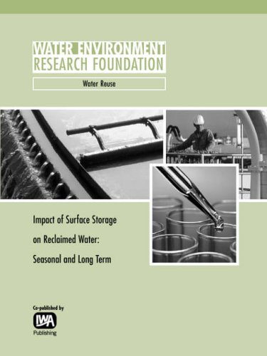 Impact of Surface Storage on Reclaimed Water: Seasonal and Long Term (Werf Report): Miller, G; ...