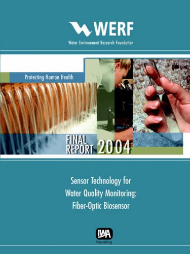 9781843396772: Sensor Technology for Water Quality Monitoring: Fiber-Optic Biosensor (Werf Report S)