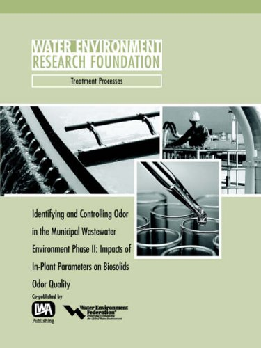Identifying and Controlling Odor in the Municipal Wastewater Environment Phase II: Gregory M. Adams