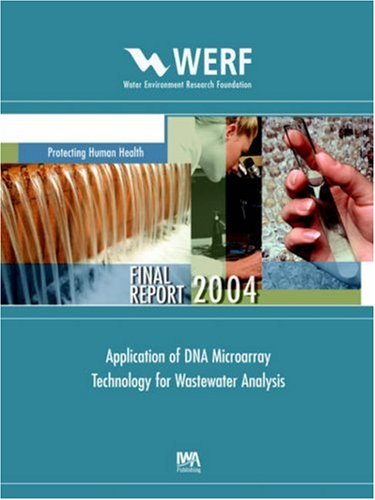 Application of DNA Microarray Technology for Wastewater Analysis (Werf Report): Fridiric Berthiaume