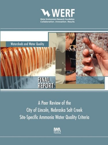 A Peer Review of the City of Lincoln Nebraska Salt Creek Site-Specific Ammonia Water Quality ...