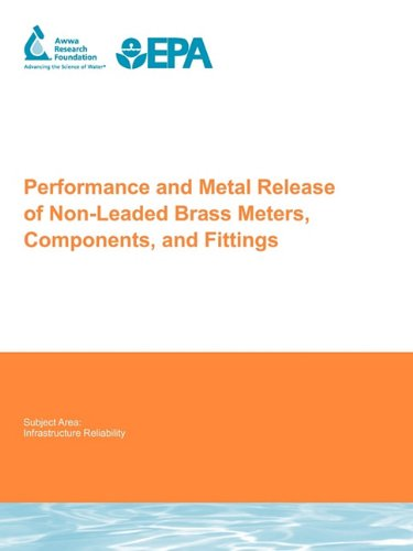 Performance and Metal Release of Non-Leaded Brass Meters, Components and Fittings
