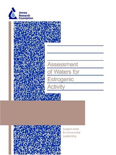 Assessment of Waters for Estrogenic Activity: J Hemming