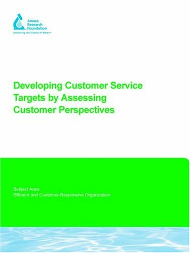 Developing Customer Service Targets by Assessing Customer Perspectives: R BAUMGARTNER