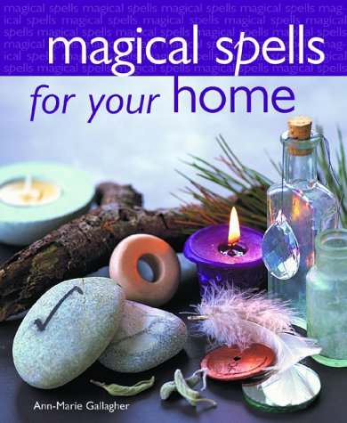 Magical Spells for your Home: Gallagher, Ann-Marie